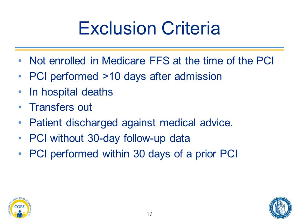 Exclusion Criteria Not enrolled in Medicare FFS at the time of the PCI