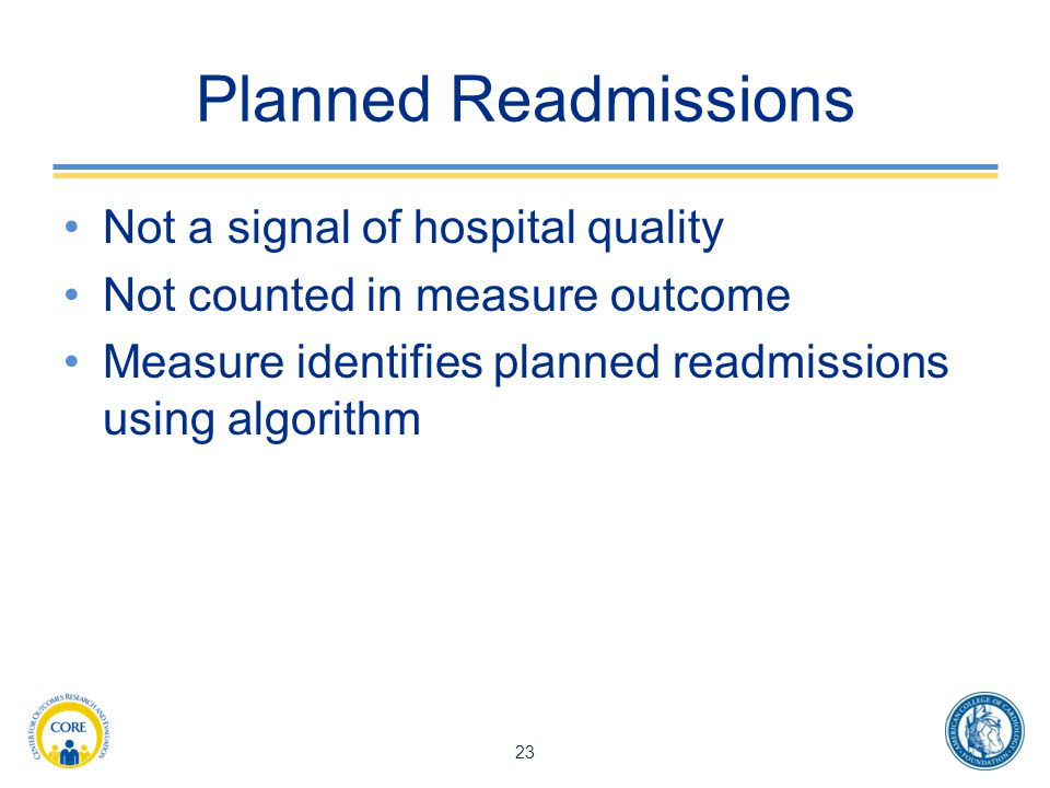 Planned Readmissions Not a signal of hospital quality