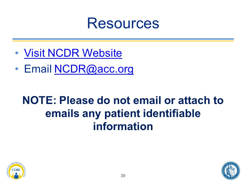 Resources Visit NCDR Website Email NCDR@acc.org