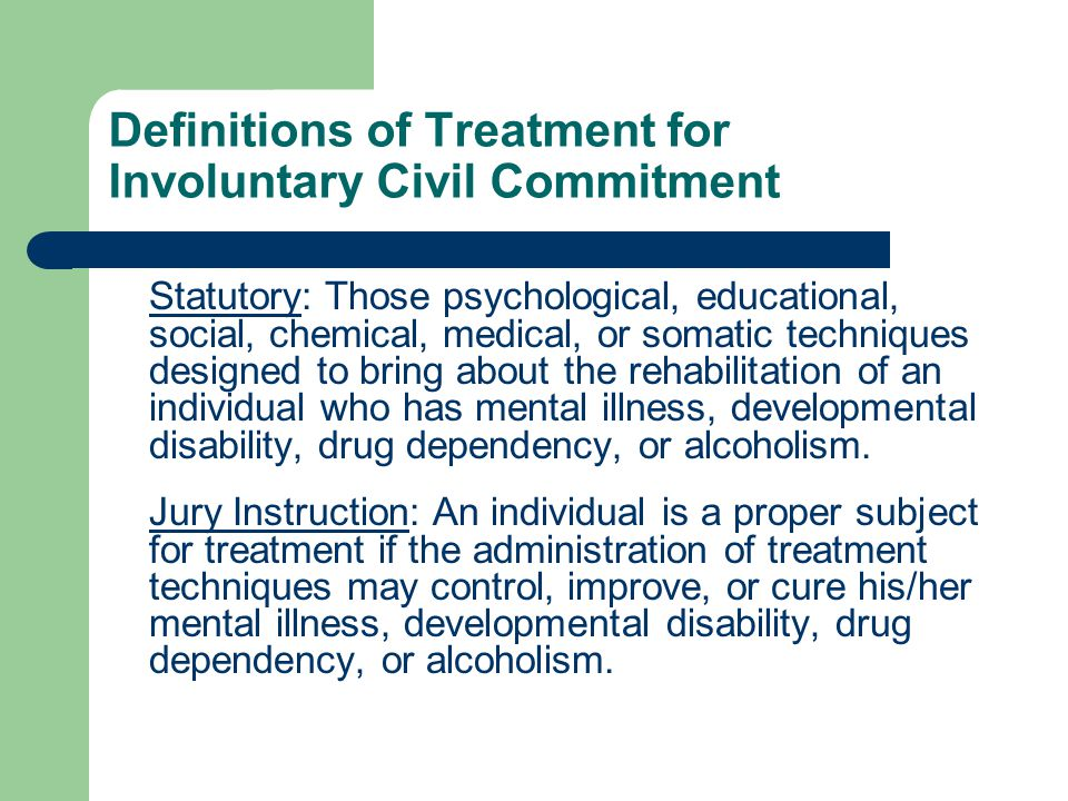 Definitions of Treatment for Involuntary Civil Commitment