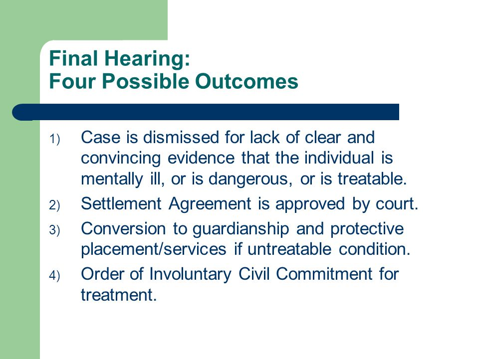 Final Hearing: Four Possible Outcomes