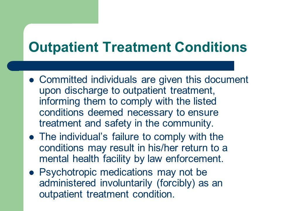 Outpatient Treatment Conditions