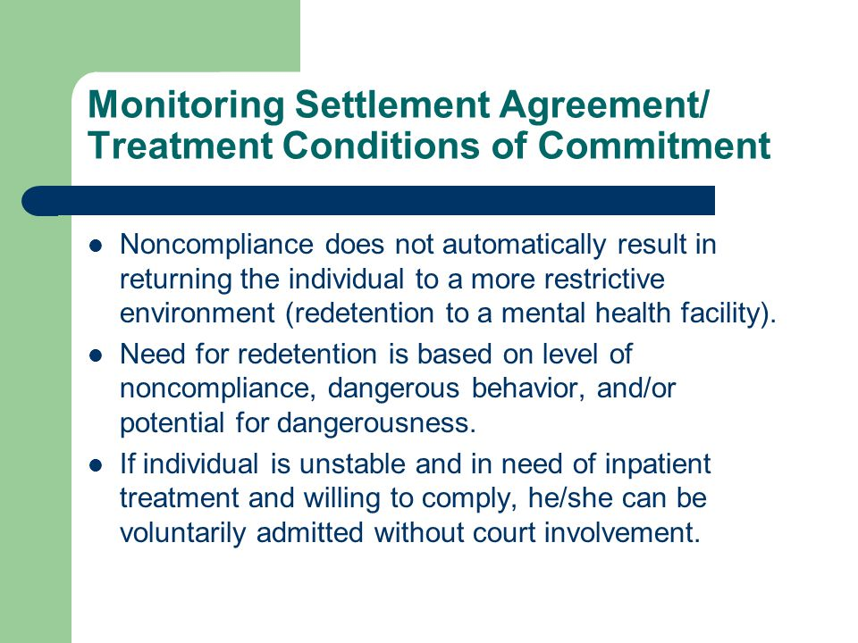 Monitoring Settlement Agreement/ Treatment Conditions of Commitment