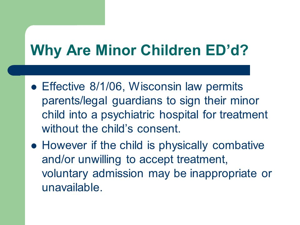 Why Are Minor Children ED'd