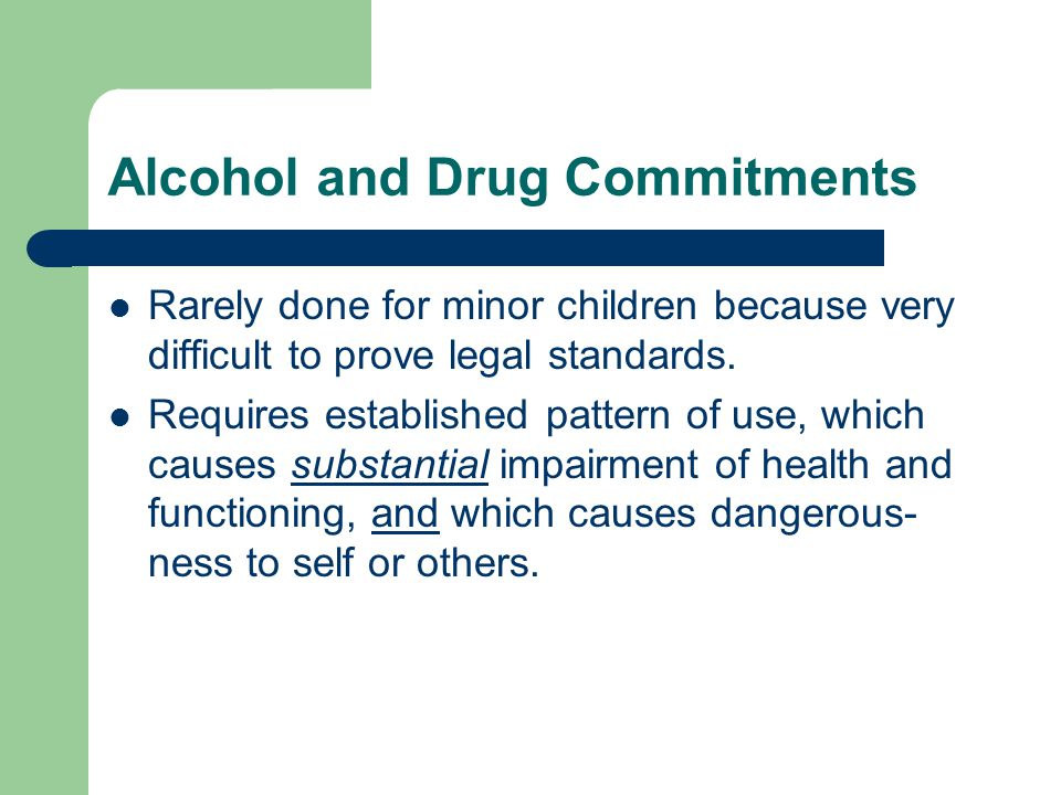 Alcohol and Drug Commitments