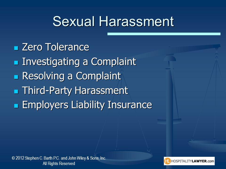 Sexual Harassment Zero Tolerance Investigating a Complaint