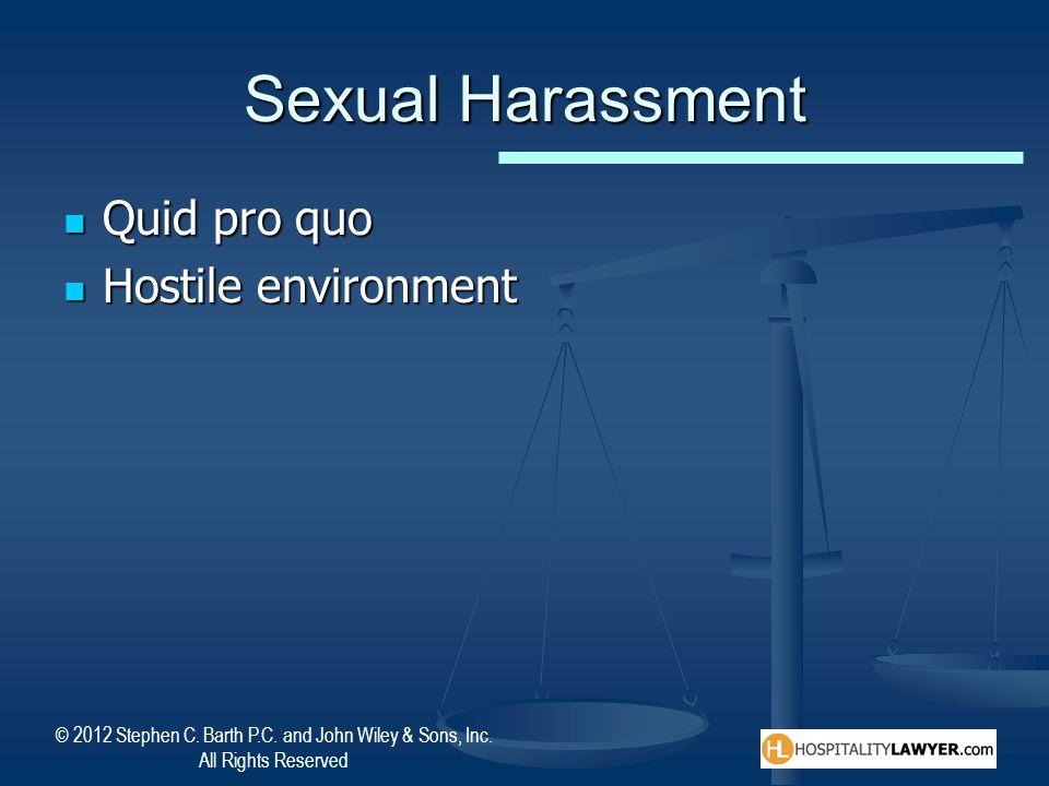 Sexual Harassment Quid pro quo Hostile environment