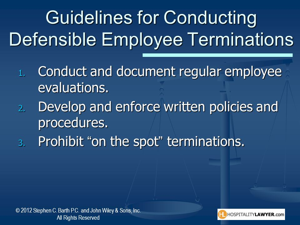 Guidelines for Conducting Defensible Employee Terminations