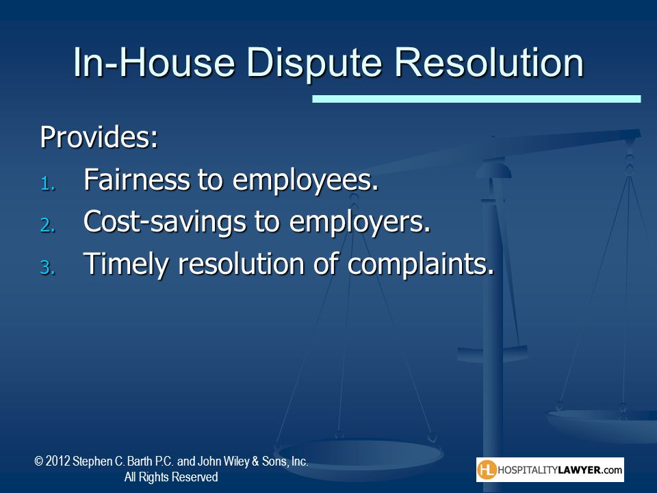 In-House Dispute Resolution