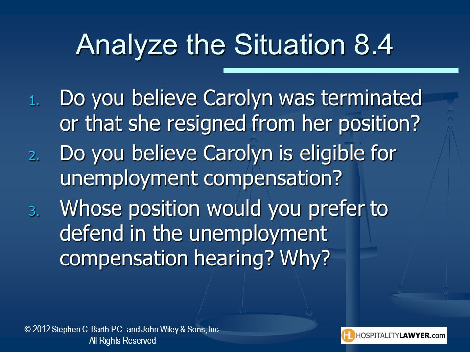 Analyze the Situation 8.4 Do you believe Carolyn was terminated or that she resigned from her position