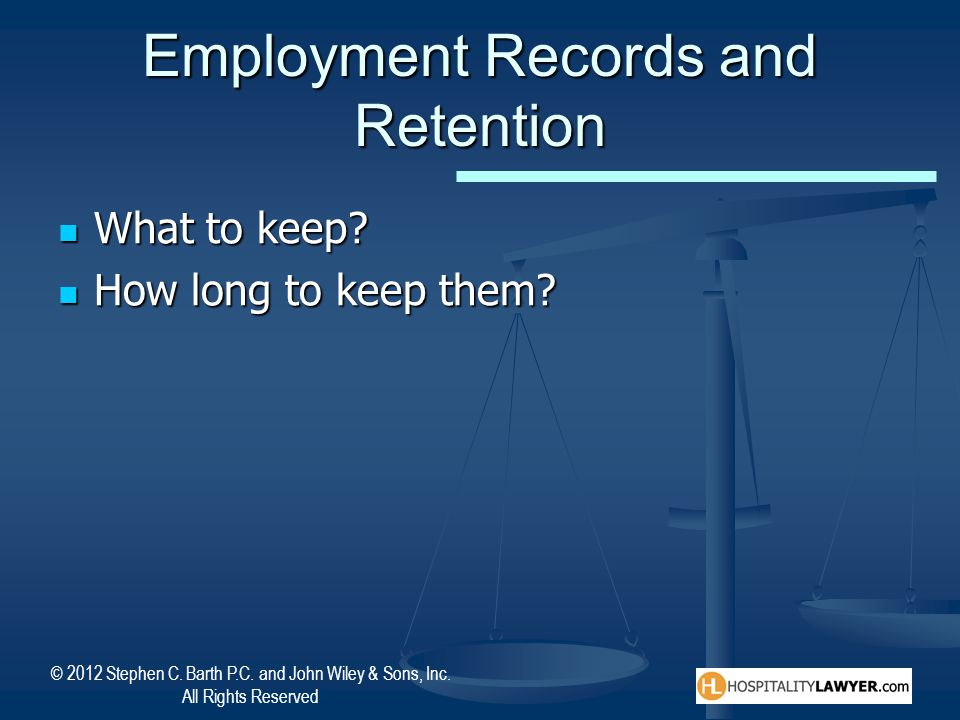Employment Records and Retention