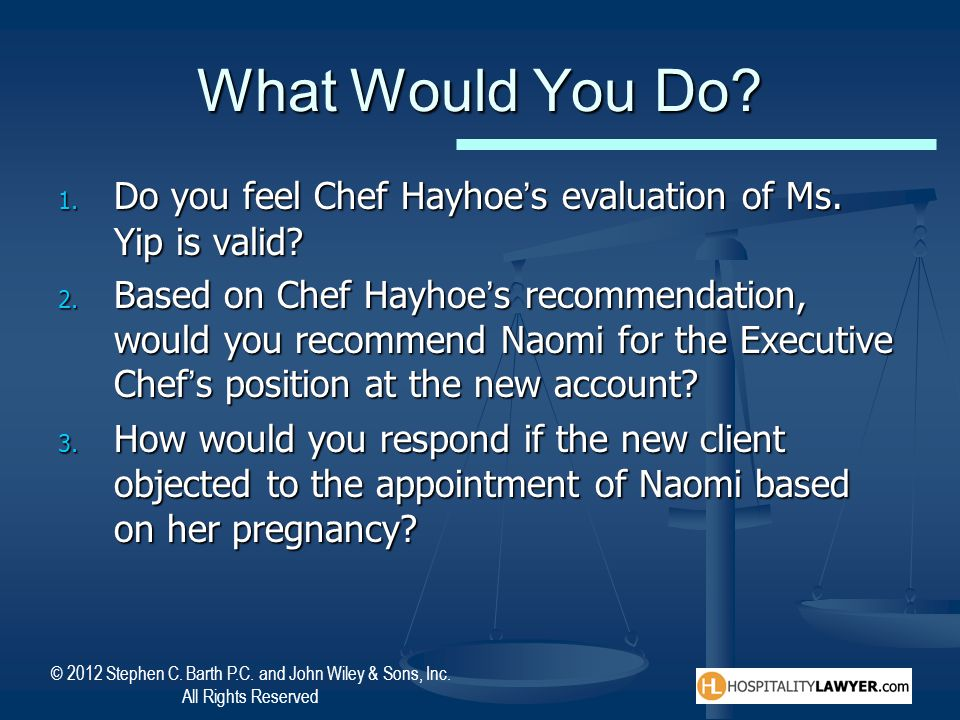 What Would You Do Do you feel Chef Hayhoe's evaluation of Ms. Yip is valid
