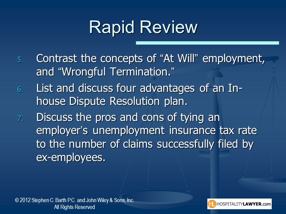 Rapid Review Contrast the concepts of At Will employment, and Wrongful Termination.