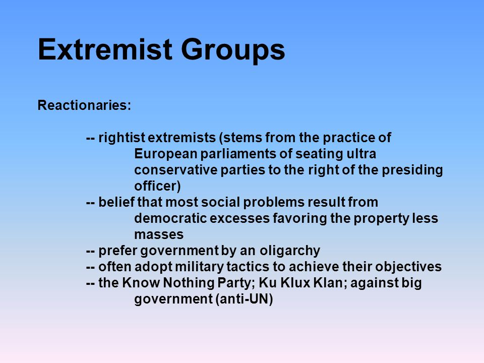 Extremist Groups Reactionaries: