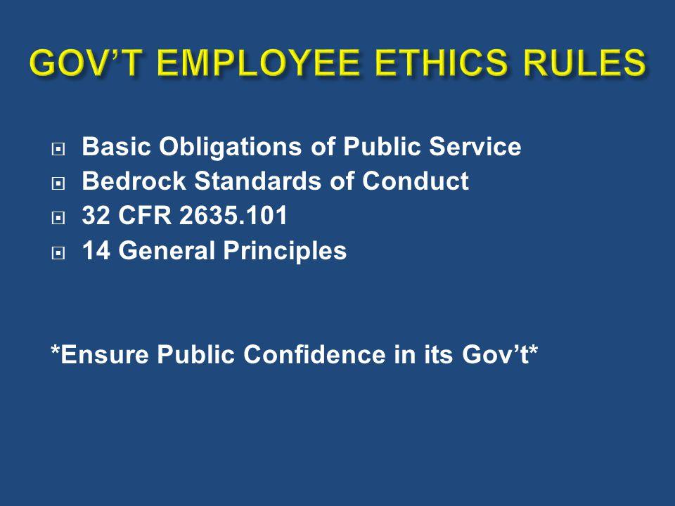 GOV'T EMPLOYEE ETHICS RULES