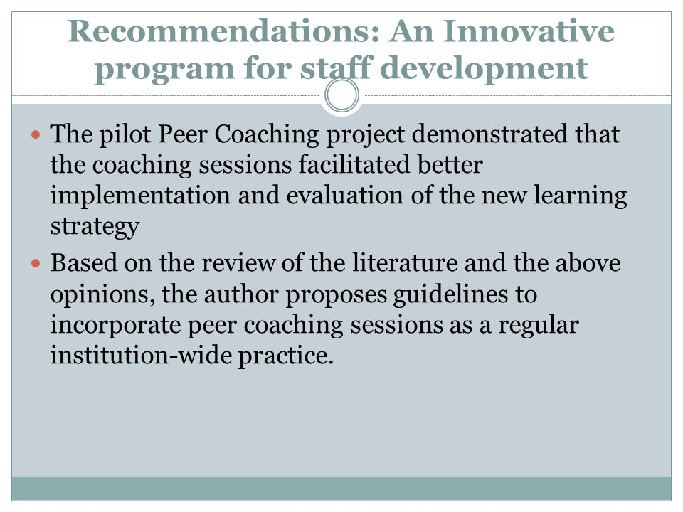 Recommendations: An Innovative program for staff development