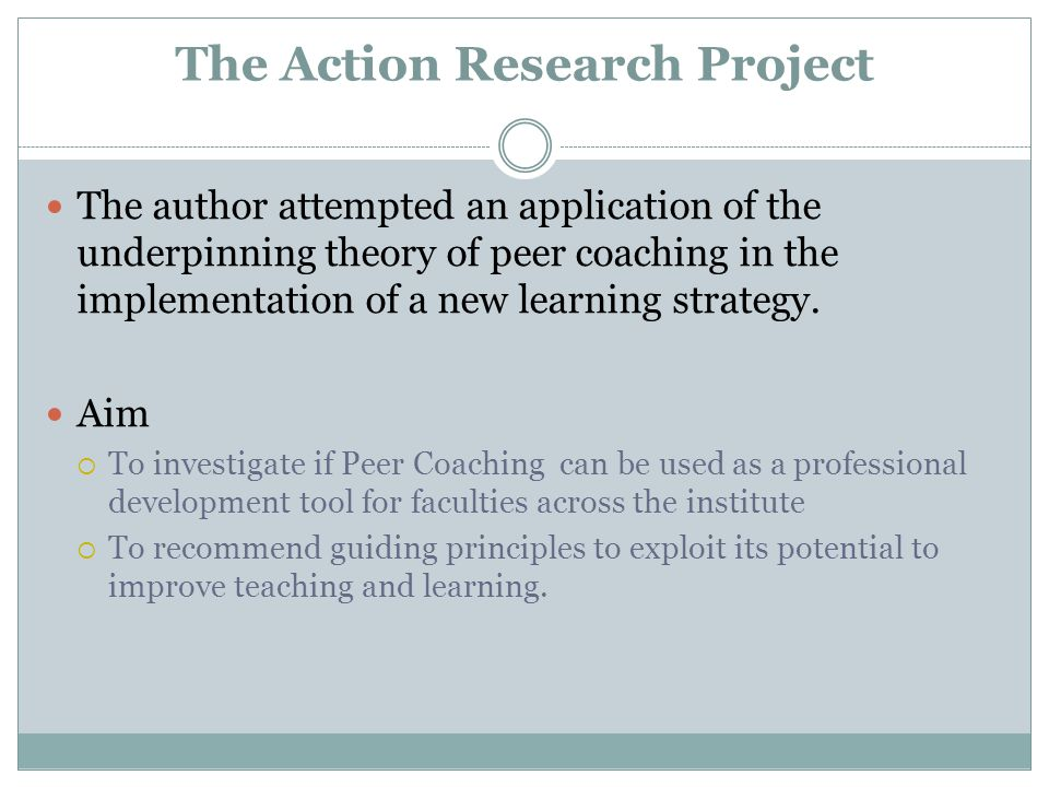 The Action Research Project