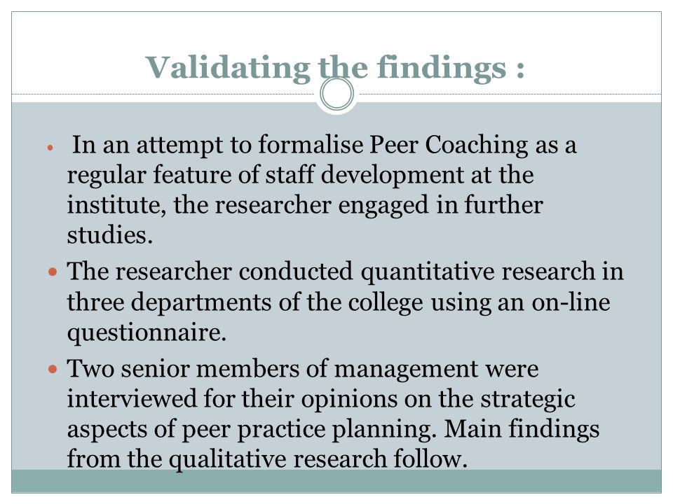 Validating the findings :
