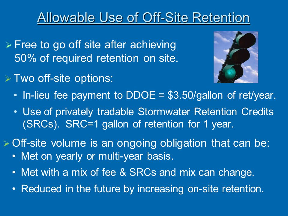 Allowable Use of Off-Site Retention