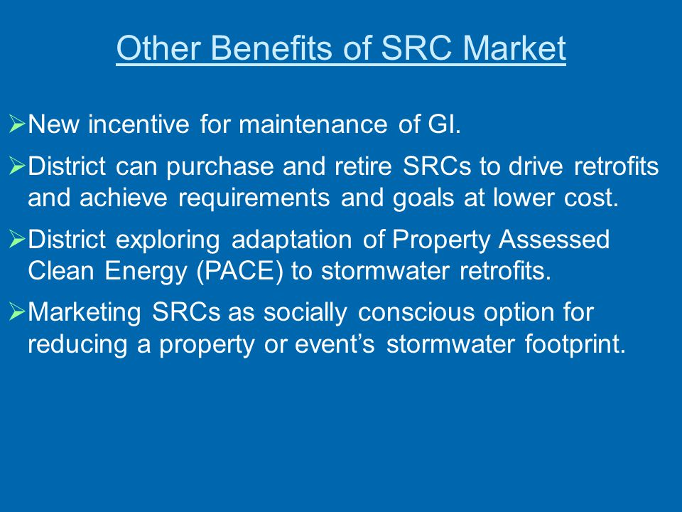 Other Benefits of SRC Market