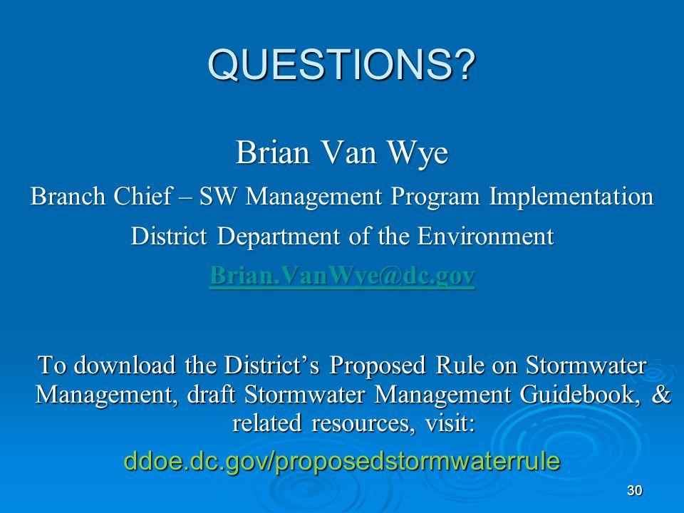 QUESTIONS Brian Van Wye