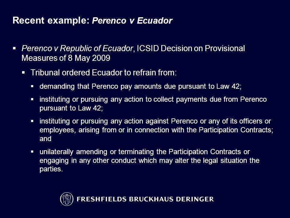 Recent example: Perenco v Ecuador