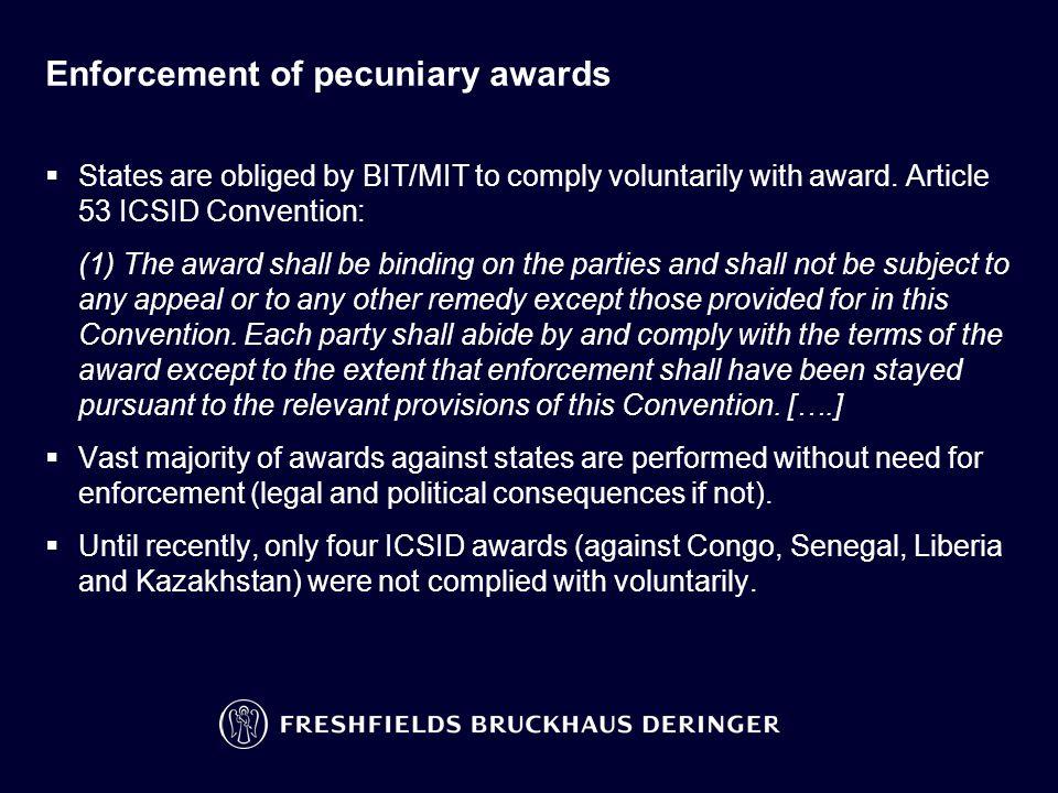 Enforcement of pecuniary awards