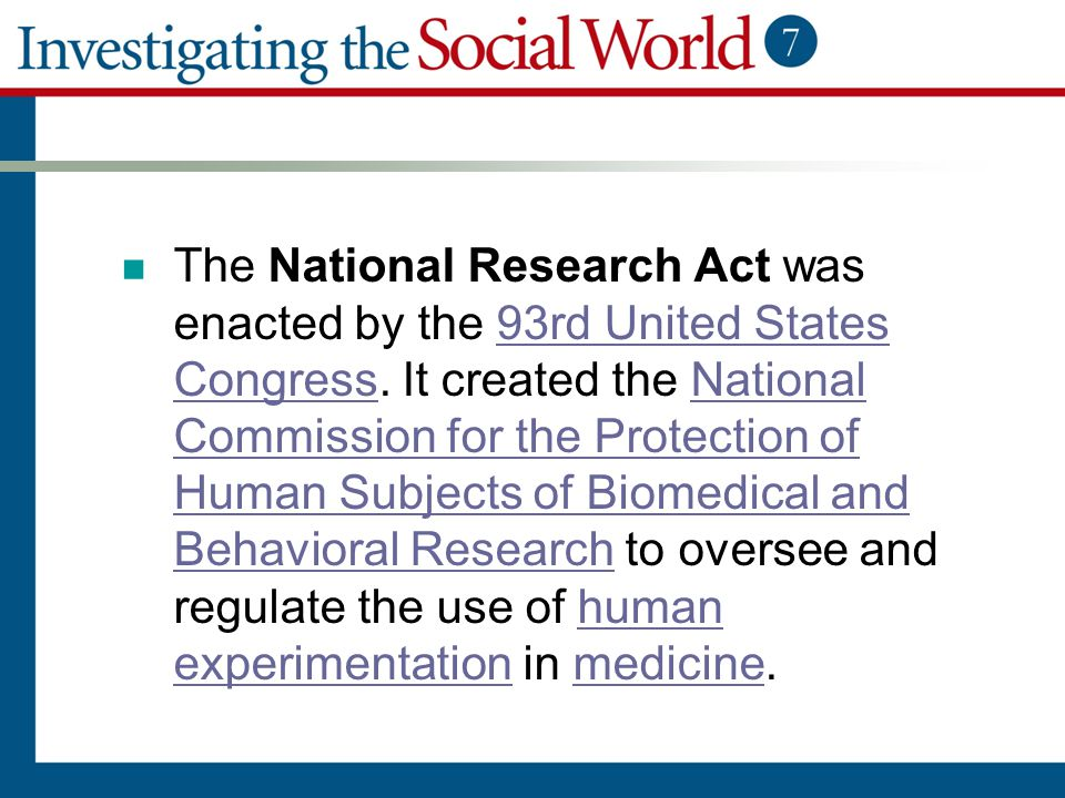 The National Research Act was enacted by the 93rd United States Congress.