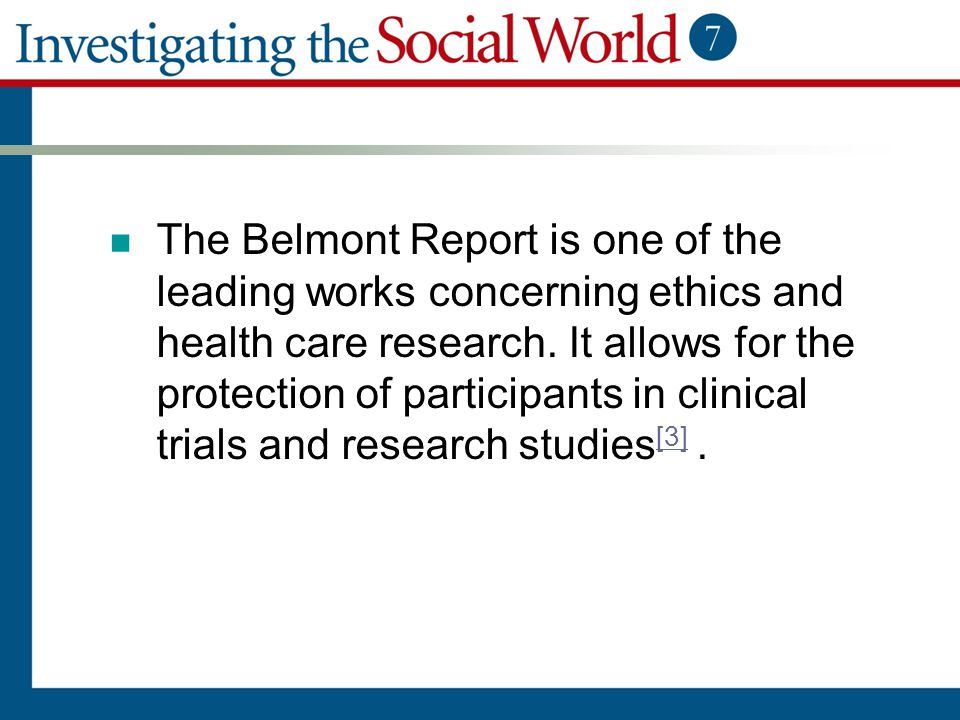 The Belmont Report is one of the leading works concerning ethics and health care research.