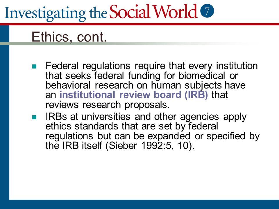 Ethics, cont.