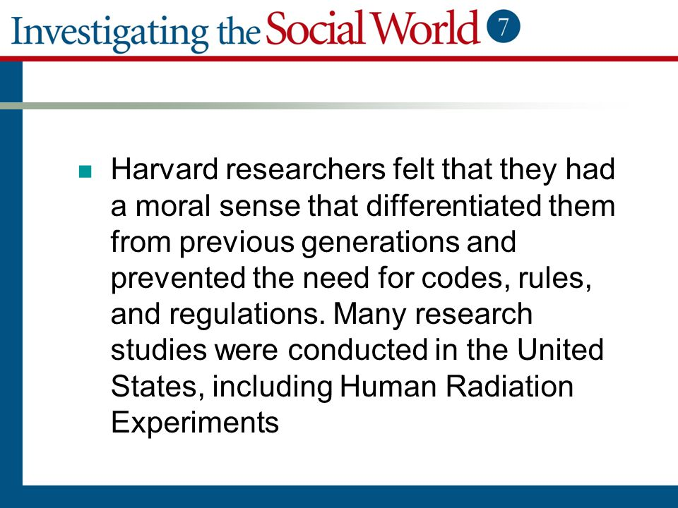 Harvard researchers felt that they had a moral sense that differentiated them from previous generations and prevented the need for codes, rules, and regulations.