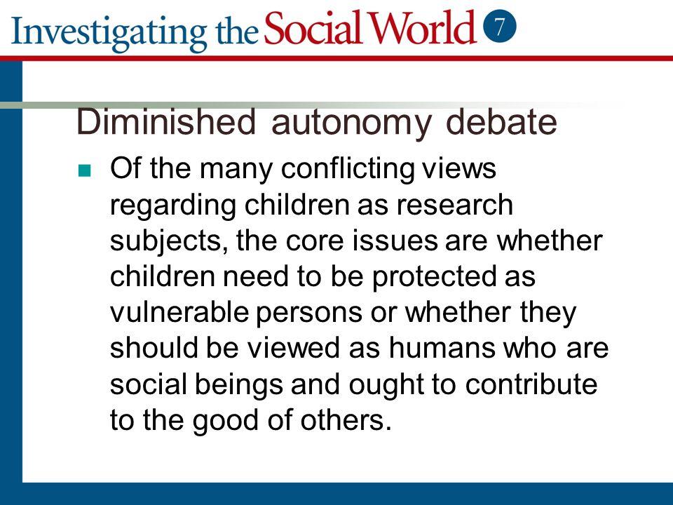 Diminished autonomy debate