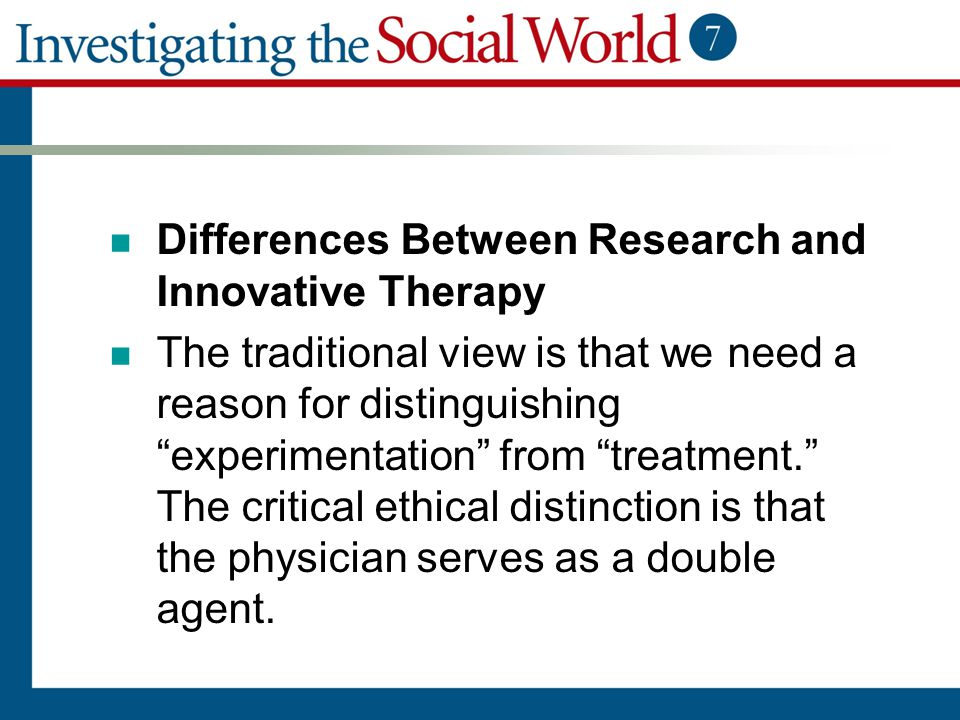 Differences Between Research and Innovative Therapy