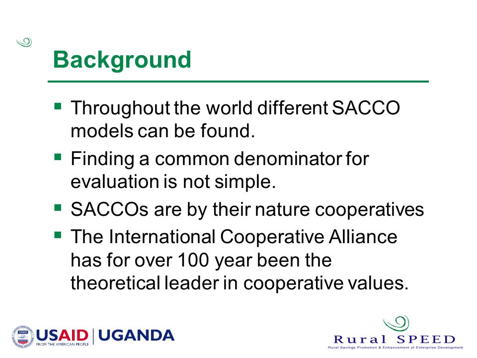 Background Throughout the world different SACCO models can be found.