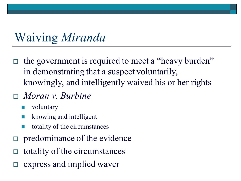 Waiving Miranda Moran v. Burbine