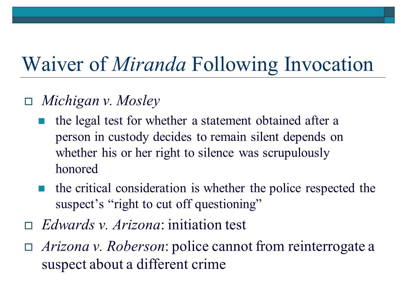 Waiver of Miranda Following Invocation