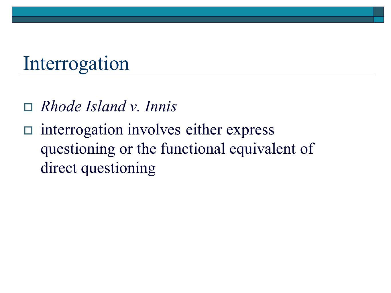 Interrogation Rhode Island v. Innis