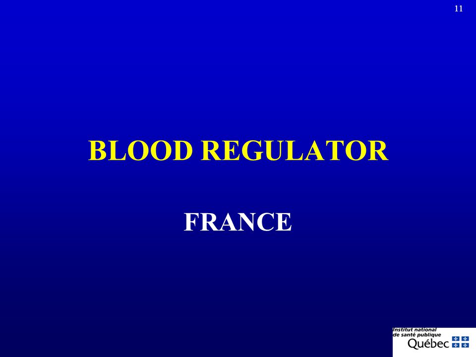 BLOOD REGULATOR FRANCE