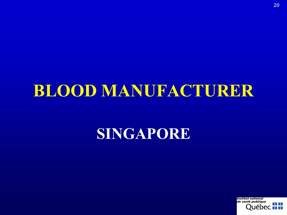 BLOOD MANUFACTURER SINGAPORE