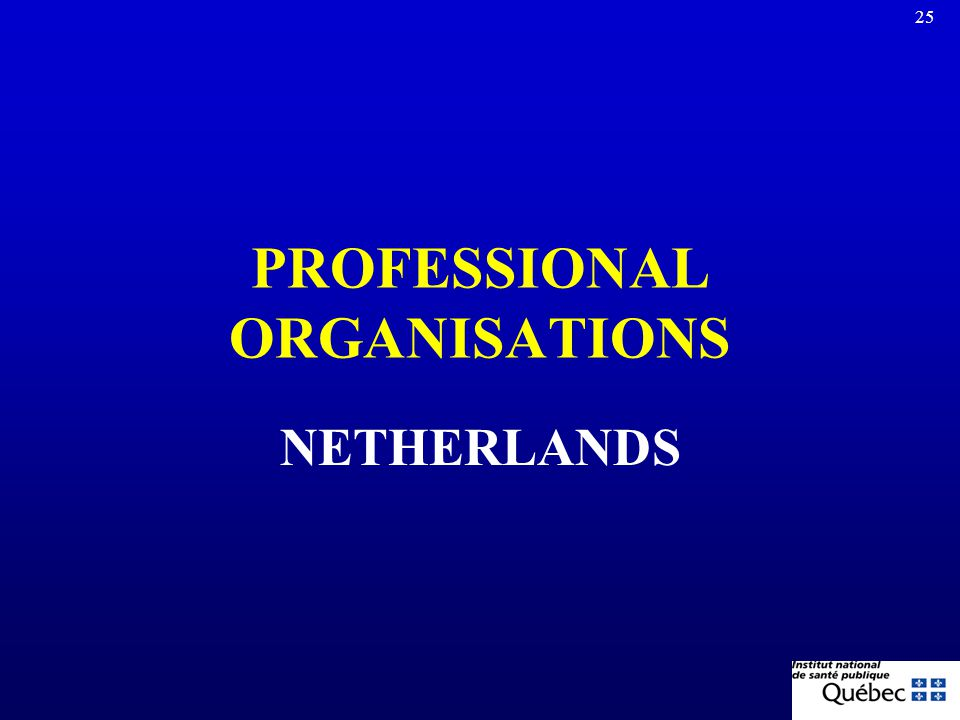 PROFESSIONAL ORGANISATIONS