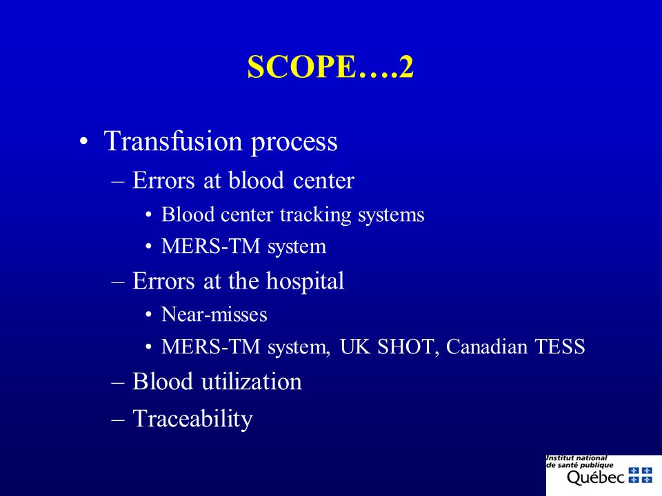 SCOPE….2 Transfusion process Errors at blood center