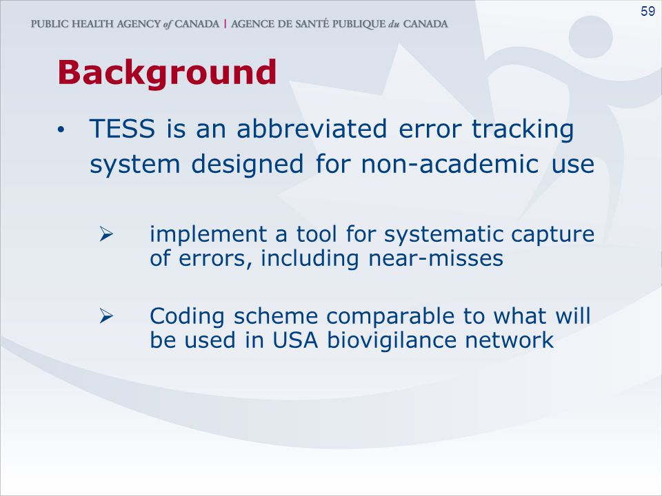Background TESS is an abbreviated error tracking system designed for non-academic use.