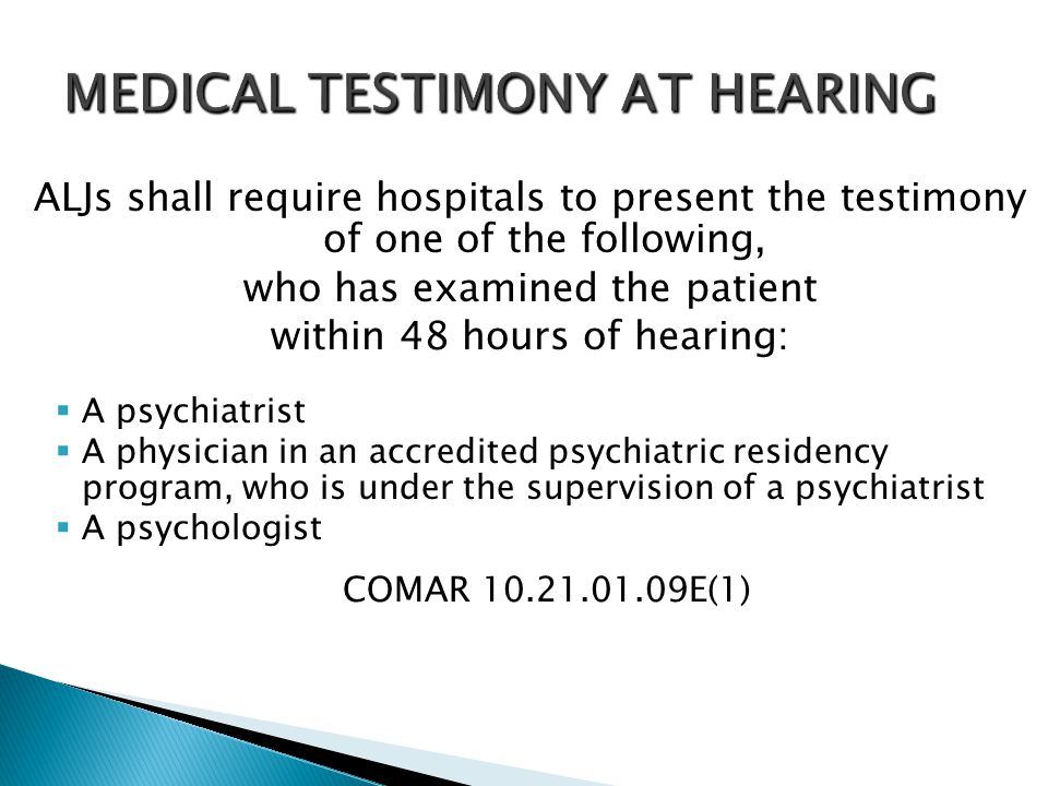 MEDICAL TESTIMONY AT HEARING