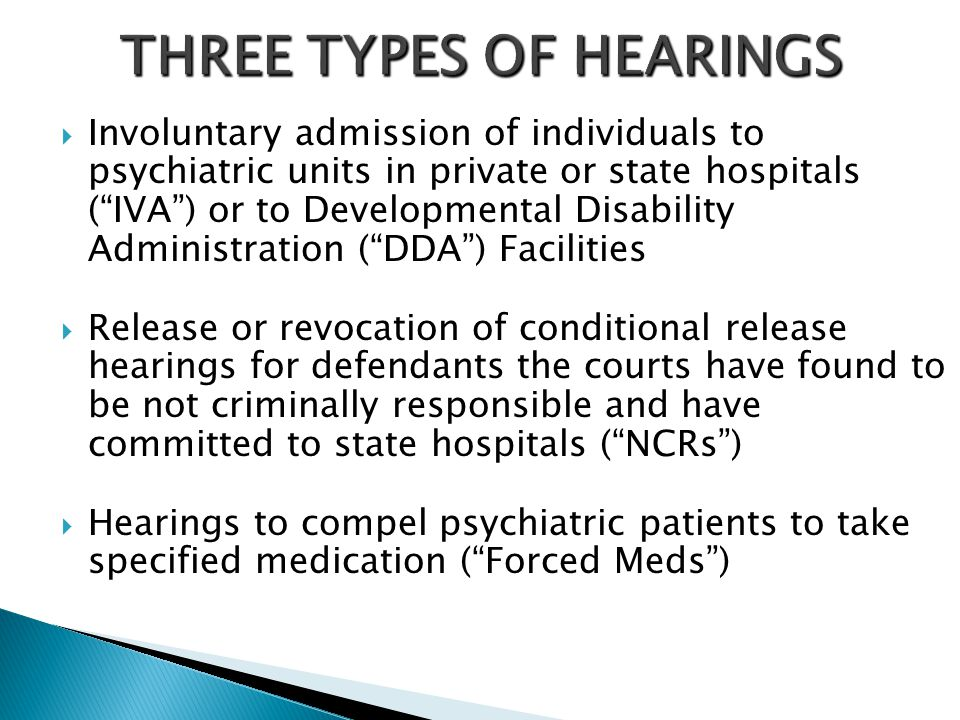 THREE TYPES OF HEARINGS
