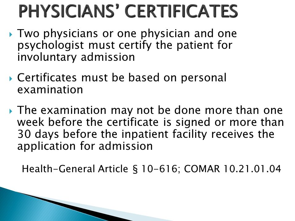 PHYSICIANS' CERTIFICATES