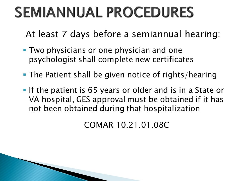 SEMIANNUAL PROCEDURES