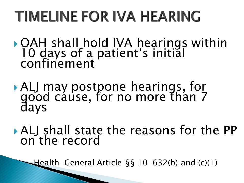 TIMELINE FOR IVA HEARING
