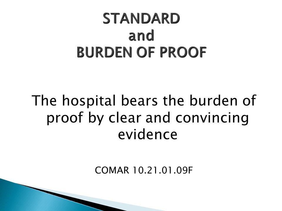STANDARD and BURDEN OF PROOF