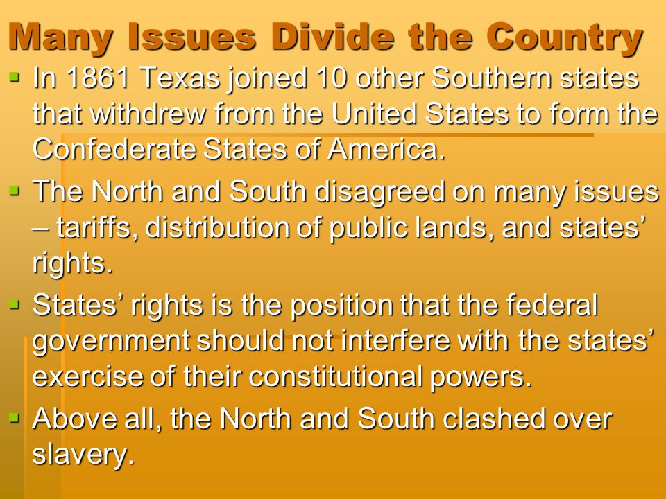 Many Issues Divide the Country