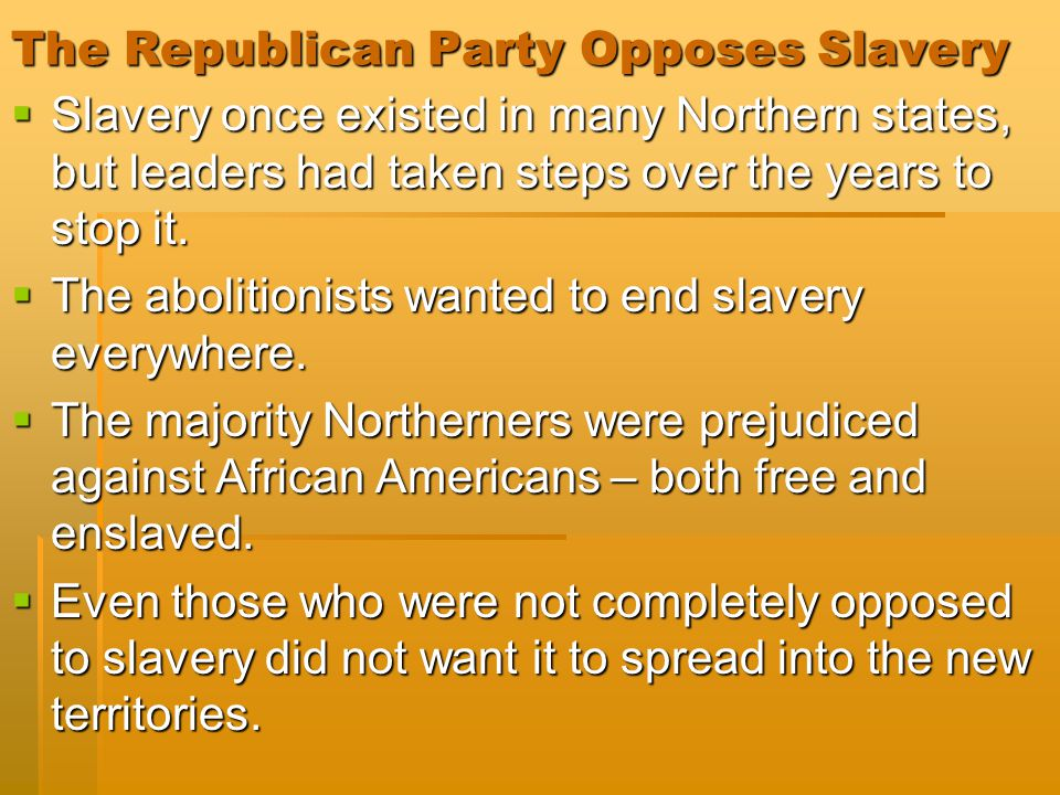 The Republican Party Opposes Slavery